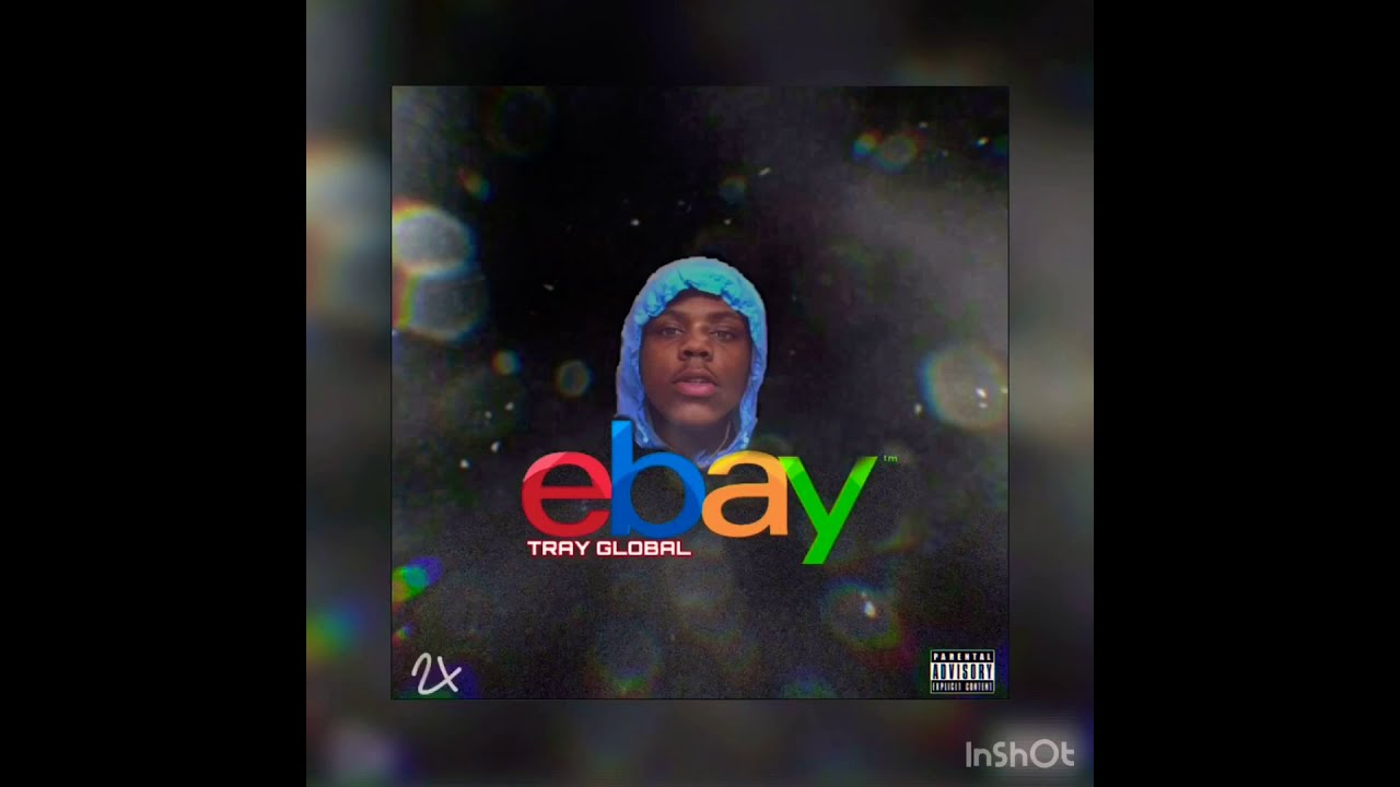 "Tray Global ""eBay"" (Official Audio)"