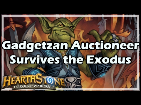 [Hearthstone] Gadgetzan Auctioneer Survives the Exodus