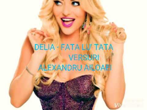 Delia -Fata lu' tata (versuri)