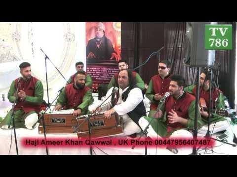 Mere Angne Mein Tumhara Kya Kaam Hai Haji Ameer Khan Qawwal , UK Phone 00447956407487
