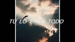 LO ERES TODO - MARCOS VIDAL