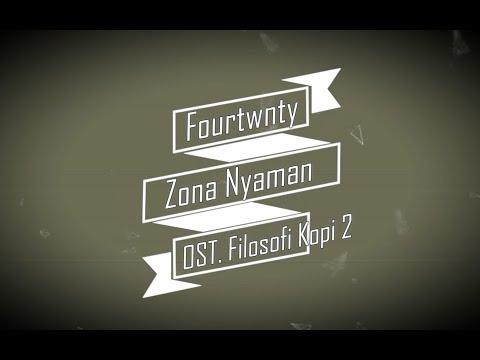 Fourtwnty - Zona Nyaman  KARAOKE TANPA VOKAL (OST  Filosofi Kopi 2)