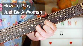 'Just Be A Woman' Lenny Kravitz Acoustic Guitar Lesson