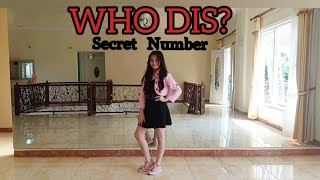 SECRET NUMBER (시크릿넘버) - WHO DIS? - Charissa Debora Dance Cov…