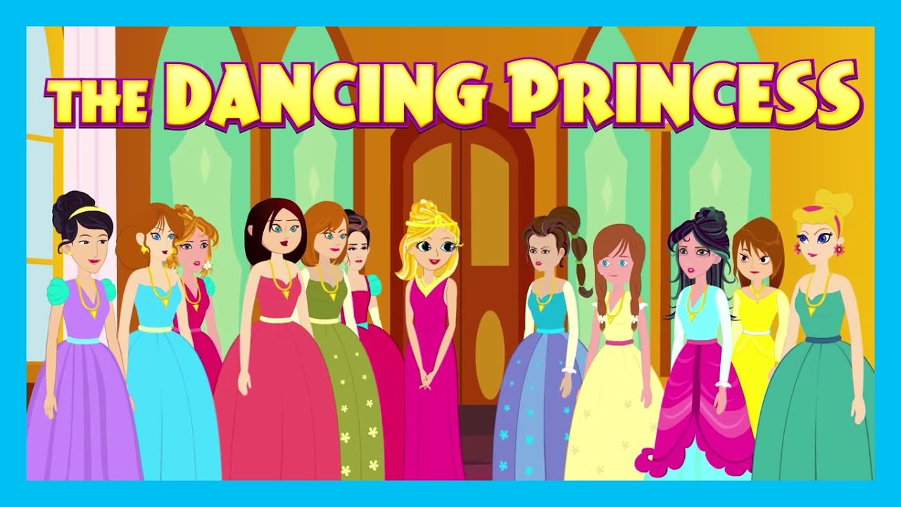 The Dancing Princess | Animated Stories For Kids | Moral Stories And Bedtime Stories For Kids