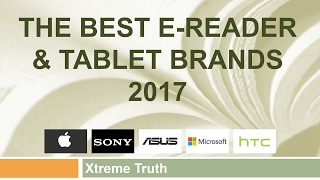The Best E-Reader and Tablet Brands 2017-Gadgets & Electronics ✔