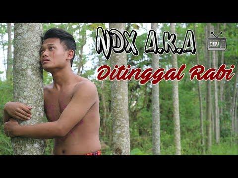 NDX A.K.A - Ditinggal Rabi (PARODI)