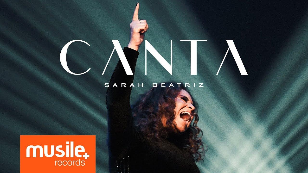 Download Sarah Beatriz - Canta (Clipe Oficial)