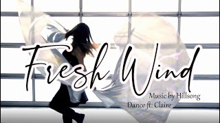 Fresh Wind by Hillsong  // Worship Flags Dance Flagging ft: Claire CALLED TO FLAG 2021