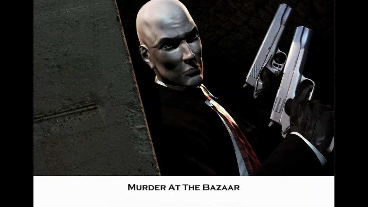 Hitman 2 Silent Assassin Mission 13 Murder At The Bazaar