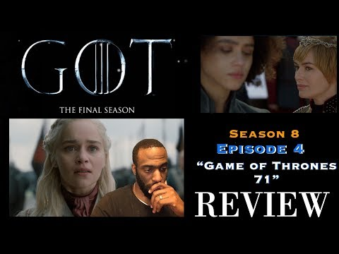 """Game of Thrones (HBO) (S8) Ep. 4 """"GAME OF THRONES 71"""" 