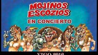 Los Mojinos Escozios - Ueoh! & Niño Joe! (Vigo 2016)