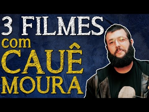 3 FILMES com Cauê Moura (Desce a Letra)