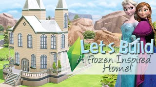 The Sims 4: Let's Build: Frozen Inspired Home - Part 1