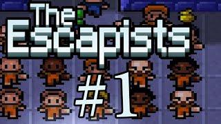 ТЮРЕМНАЯ ЖИЗНЬ! The escapists #1