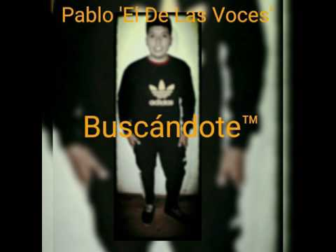 Pablo 'EDLVCS'- BUSCÁNDOTE