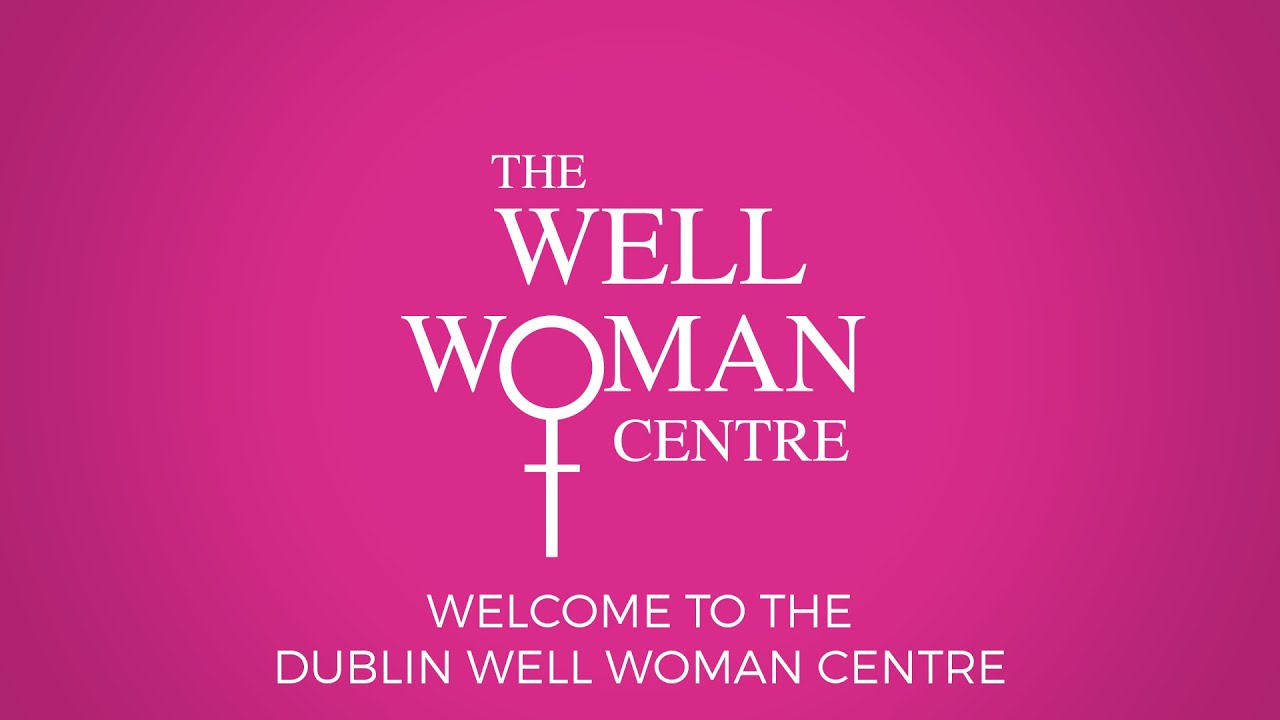 Welcome to the Dublin Well Woman Centre