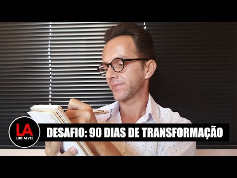 DESAFIO: 90 DIAS DE TRANSFORMAÇÃO LEI DA ATRAÇÃO