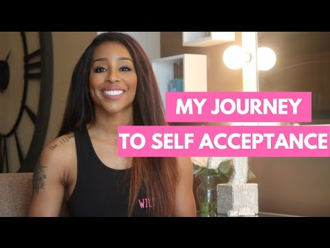 MY JOURNEY TO SELF ACCEPTANCE | WHAT I LOVE ABOUT MYSELF