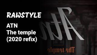 ATN - The temple (2020 refix)
