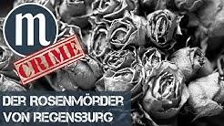 Der Rosenmörder von Regensburg