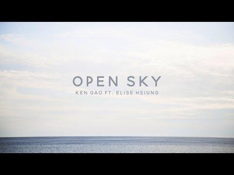 (Original) Ken Gao - Open Sky ft. Elise (Silv3rT3ar)