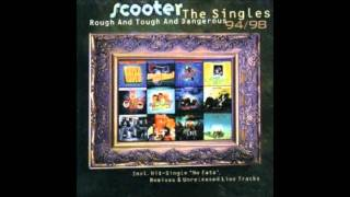 Scooter-Endless Summer(Maxi Version) -- Rough And Tough And Dangerous - The Singles 94/98