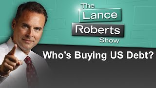 Who's Buying Up US Debt?
