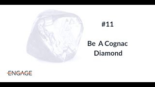 Aphorism Be the cognac diamond copy