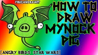How To Draw Mynock Pig from Angry Birds Star Wars ✎ YouCanDrawIt ツ 1080p HD