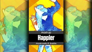 Happier - Marshmello ft. Bastille - Mashup - Just Dance - FanMade Video