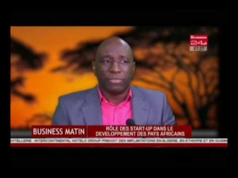 Business 24 / Business Matin - A la Une I Role des Start up dans le developpement des pays Africains