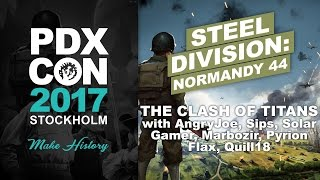 PDXCON 2017: Steel Division - Clash of Titans