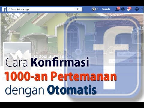 Trik Facebook: Cara Konfirmasi Banyak Pertemanan Secara Otomatis