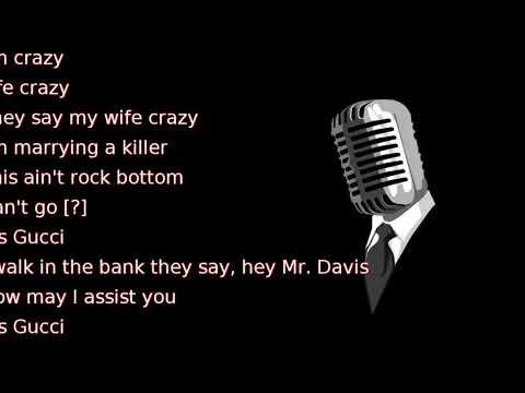 Gucci Mane - Made It (Outro) (lyrics)