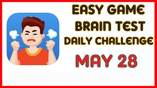 Easy Game Brain Test Daily Challenge May 28 2020 Stage 1,2,3 Solution