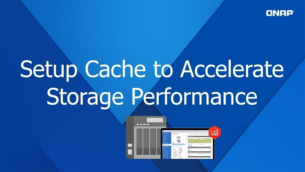QNP303 - Setup Cache to Accelerate Storage Performance