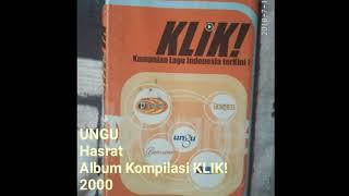 [translate] UNGU - Hasrat (english Translation) Album KLIK 2000