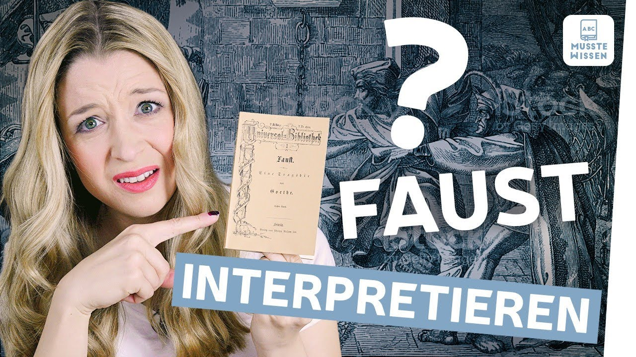 Faust Analyse Musstewissen Deutsch Youtube