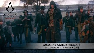 assassin s creed syndicate e3 2015 cinematic trailer   ubisoft de