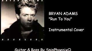 BRYAN ADAMS - Run To You - Instrumental Cover