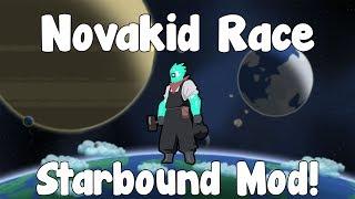 Novakids+ , Better Novakids Race!? - Starbound Mod - BETA