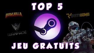 TOP 5 - Jeux Multijoueur Gratuits sur Steam [2017]