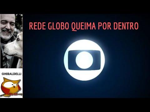 Rede Globo queima por dentro