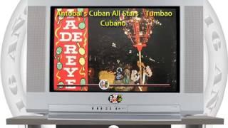 Antobal's Cuban All Stars - Tumbao Cubano /SANDUNGA!