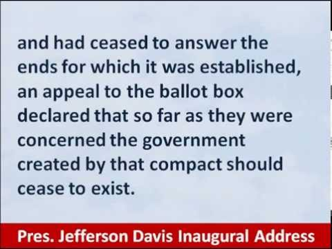 President Jefferson Davis, 1861 Confederate Inaugural Address, Hear and Read the Secession