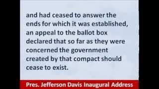 President Jefferson Davis, 1861 Confederate Inaugural Address, Hear and Read the Secession