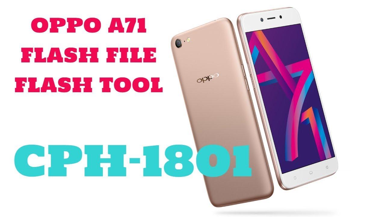 OPPO A71 New Edition | CPH1801 | OPPO A71 2018 | FLASH FILE | A71 2018 FRP  | CPH1801 FRP