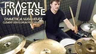 Fractal Universe – Symmetrical Masquerade (Drum Playthrough)
