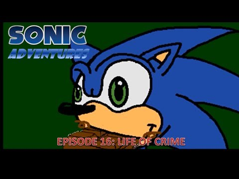 Sonic Adventures: Life of Crime
